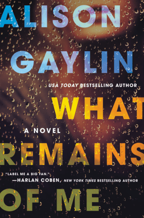 alison-gaylin-what-remains-of-me-cover