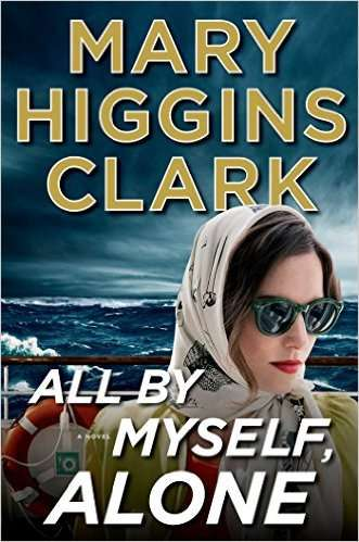 mary higgins clark all by myself, alone april books