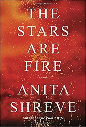 the stars are fire anita shreve april books