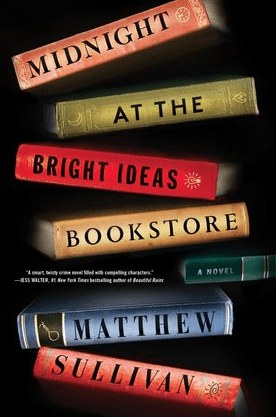 Midnight at the Bright Ideas Bookstore Matthew Sullivan