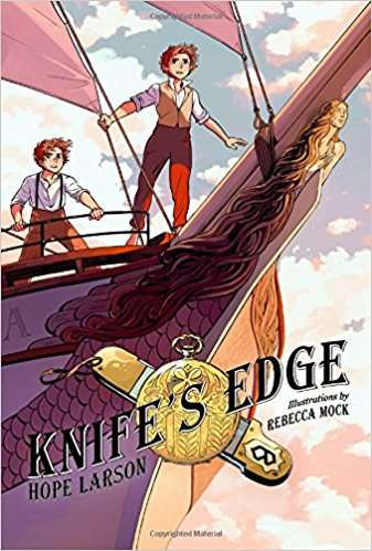 Knife's Edge hope larson rebecca mock