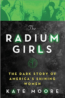 The Radium Girls Kate Moore
