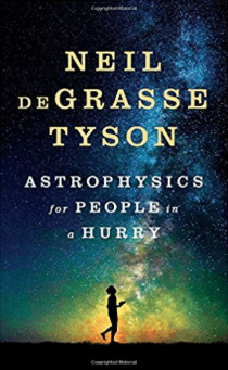Neil DeGrasee Tyson Astrophysics for People in a Hurry