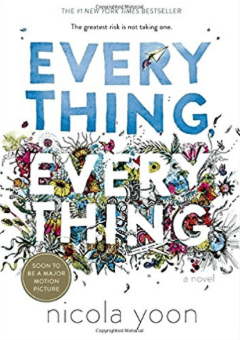 Everything Everything Nicola Yoon